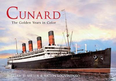 Cunard the Golden Years in Colour by William H. Miller
