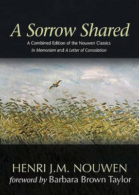 A Sorrow Shared by Henri J M Nouwen