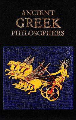 Ancient Greek Philosophers by Editors of Canterbury Classics