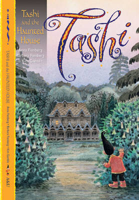 Tashi and the Haunted House by Anna Fienberg