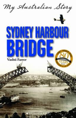 My Australian Story: Sydney Harbour Bridge book