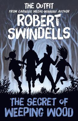 Secret of Weeping Wood by Robert Swindells