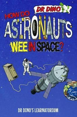 How Do Astronauts Wee in Space? book