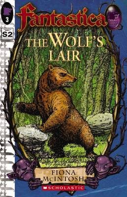 The Wolf's Lair  Book 3 by Fiona McIntosh
