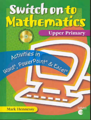 Switch on to Mathematics: Upper Primary by Matthew Hennessy