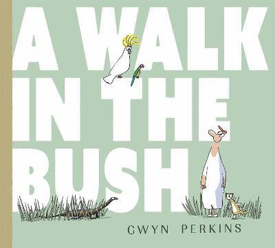 Walk in the Bush book