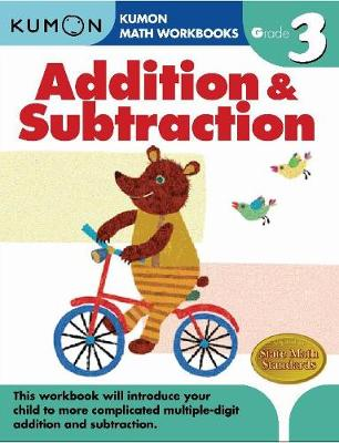 Grade 3 Addition & Subtraction by Publishing Kumon