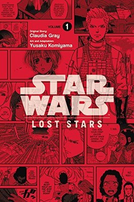 Star Wars Lost Stars, Vol. 1 (Manga) by Claudia Gray