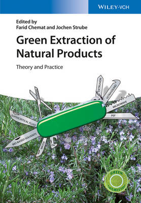 Green Extraction of Natural Products by Farid Chemat
