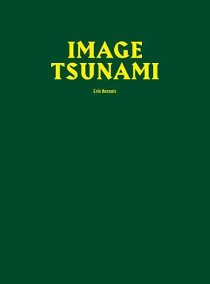 Image Tsunami by Erik Kessels