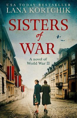 Sisters of War by Lana Kortchik