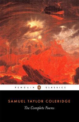 Complete Poems of Samuel Taylor Coleridge by Samuel Taylor Coleridge