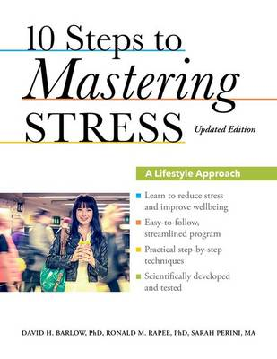 10 Steps to Mastering Stress by David H. Barlow