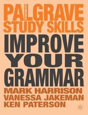 Improve Your Grammar by Mark Harrison