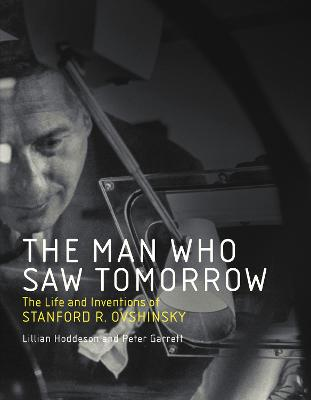 Man Who Saw Tomorrow by Lillian Hoddeson