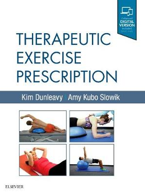 Therapeutic Exercise Prescription by Kim Dunleavy