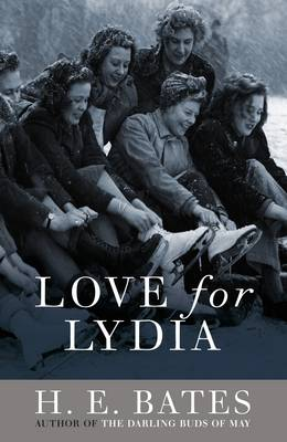 Love for Lydia by H. E. Bates
