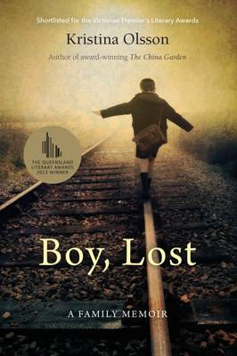 Boy, Lost: A Family Memoir by Kristina Olsson