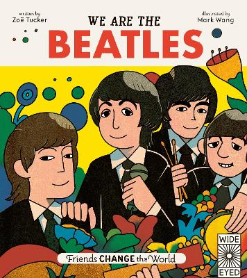 We Are The Beatles by Zoe Tucker