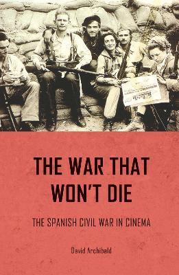 The War That Won't Die by David Archibald