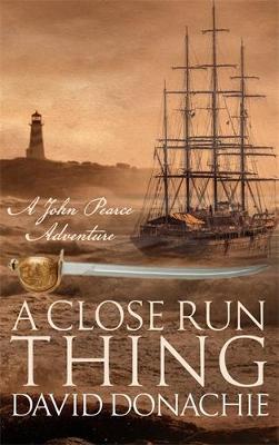 A Close Run Thing by David Donachie
