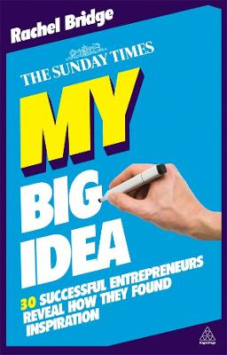 My Big Idea by Rachel Bridge