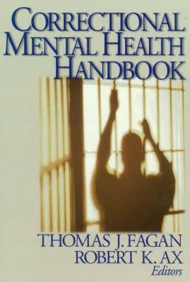 Correctional Mental Health Handbook by Tom J. Fagan