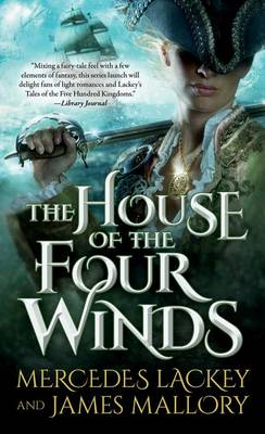 The House of the Four Winds by Mercedes Lackey