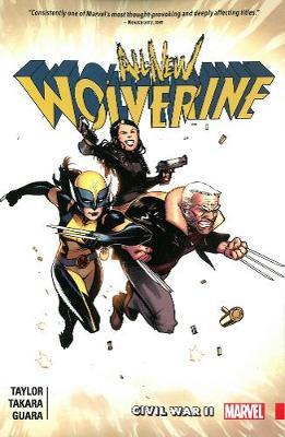 All-new Wolverine Vol. 2: Civil War Ii by Marcio Takara