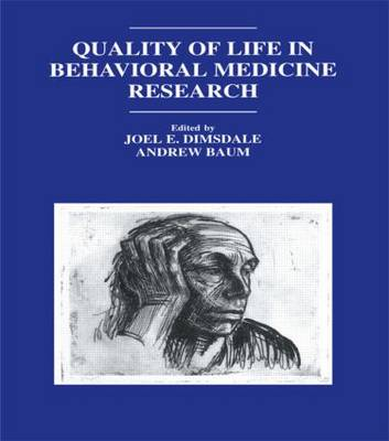 Quality of Life in Behavioral Medicine Research by Joel E. Dimsdale