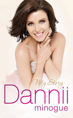 Dannii: My Story book