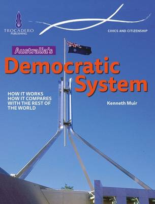 Australia's Democratic System by Kenneth Muir
