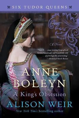 Anne Boleyn, a King's Obsession book
