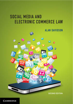 Social Media and Electronic Commerce Law by Alan Davidson