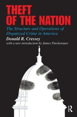 Theft of the Nation by Donald Cressey