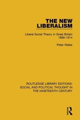 New Liberalism by Peter Weiler