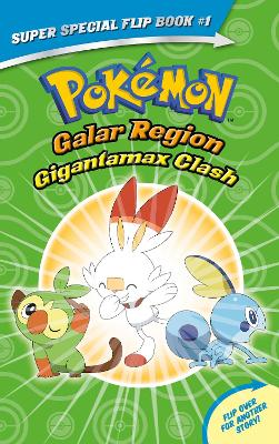 Gigantamax Clash / Battle for the Z-Ring (Pokemon Super Special Flip Book) book