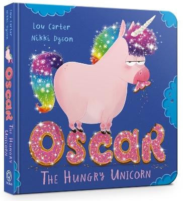 Oscar the Hungry Unicorn by Lou Carter
