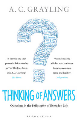 Thinking of Answers by A. C. Grayling