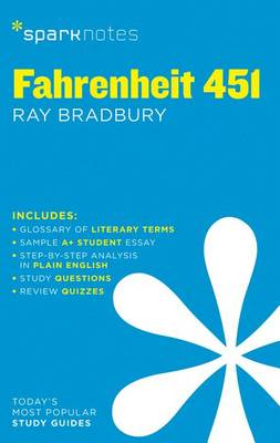 Fahrenheit 451 SparkNotes Literature Guide by Ray Bradbury