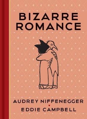 Bizarre Romance by Audrey Niffenegger