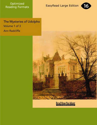 The The Mysteries of Udolpho (2 Volume Set): A Romance by Ann Radcliffe