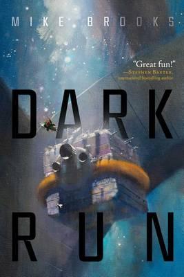 Dark Run by Mike Brooks