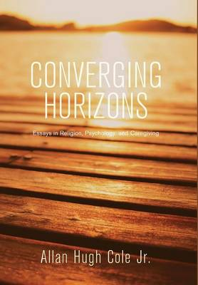 Converging Horizons by Allan Hugh Cole