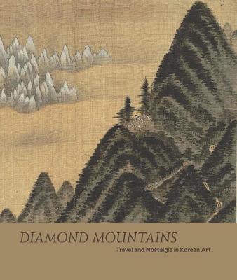 Diamond Mountains - Travel and Nostalgia in Korean Art book