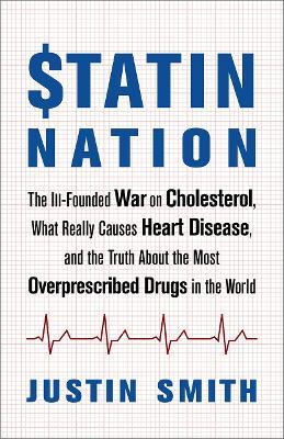 Statin Nation by Justin Smith