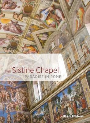 The Sistine Chapel - Paradise in Rome book