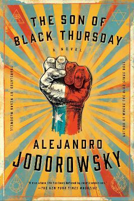 The Son of Black Thursday by Alejandro Jodorowsky