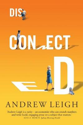 Disconnected by Andrew Leigh
