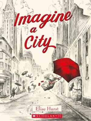 Imagine a City by Elise Hurst